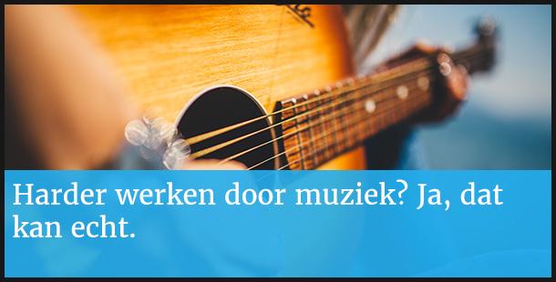 Muziek maakt productiever