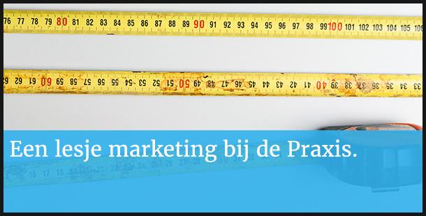 Marketing bij de Praxis